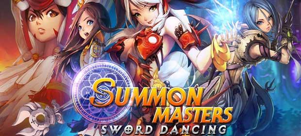SUMMON MASTERS - Sword Dancing