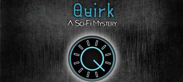 Quirk: A Sci-Fi Murder Mystery