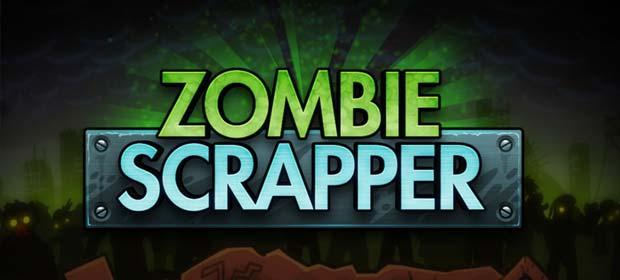 Zombie Scrapper