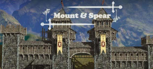 Mount & Spear: Heroic Knights