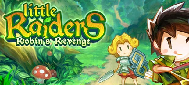Little Raiders Robin's Revenge
