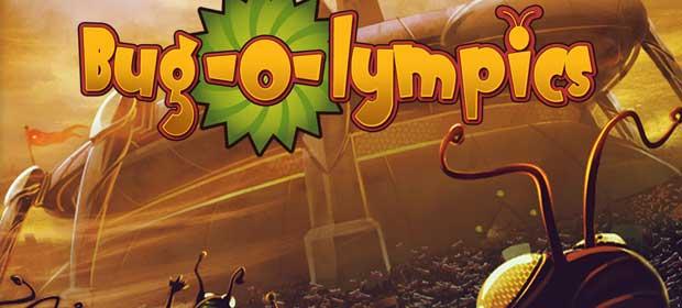 Bug-O-lympics