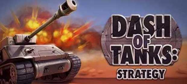 Dash Of Tanks - Strategy