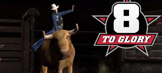 8 to Glory - Bull Riding