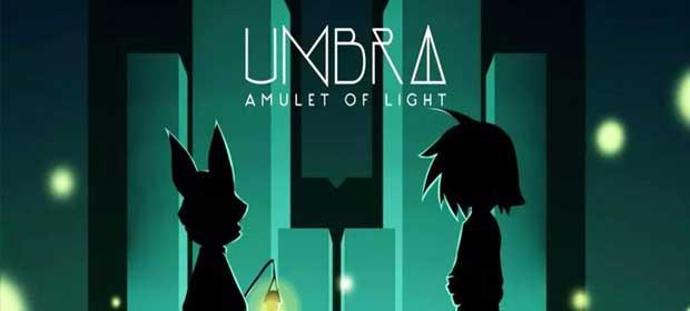 Umbra: Amulet of Light (Unreleased)