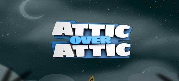Attic over Attic