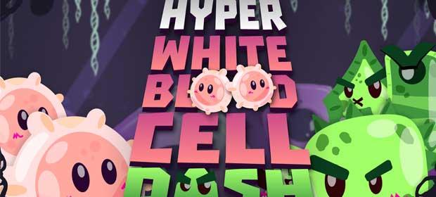 Hyper White Blood Cell Dash