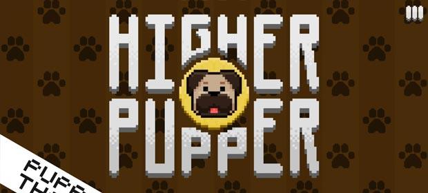 Higher Pupper