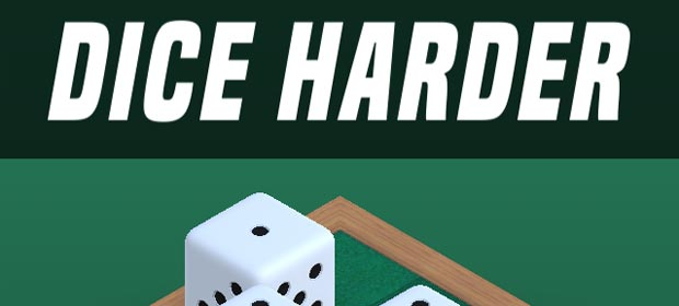 Dice Harder