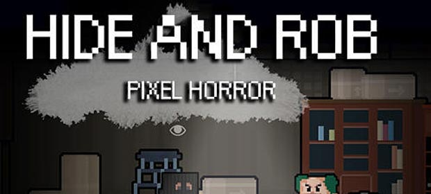 Hide And Rob:Pixel Horror