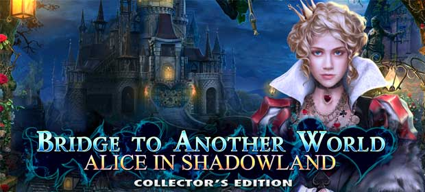 Bridge Another World: Alice in Shadowland