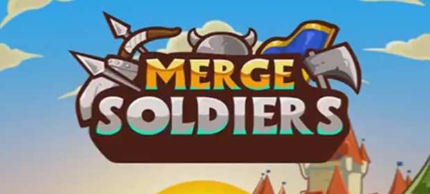 Merge Soldiers!