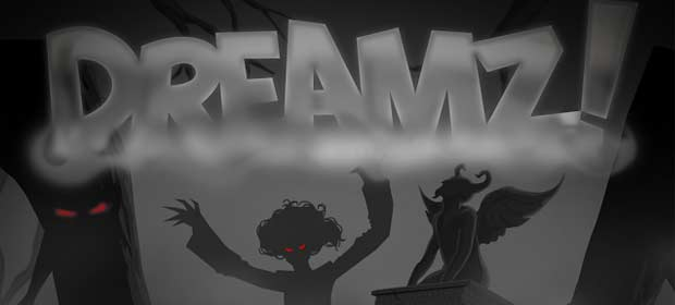 Dreamz!