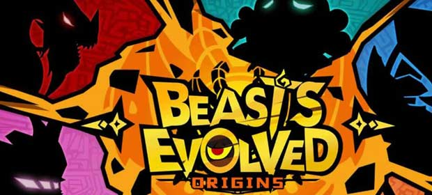 Beasts Evolved