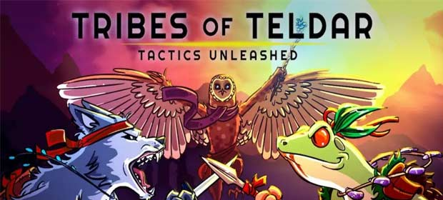 Tribes of Teldar: Tactics Unleashed