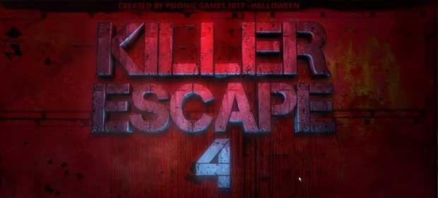 Killer Escape 4
