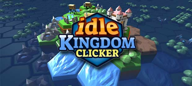 Idle Kingdom Clicker (Unreleased)
