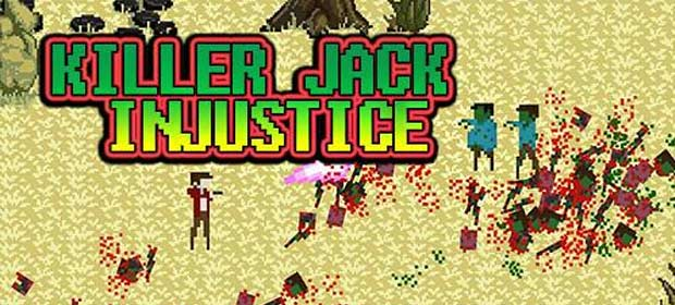 Killer Jack: Injustice (Retro 2D zombies shooting)