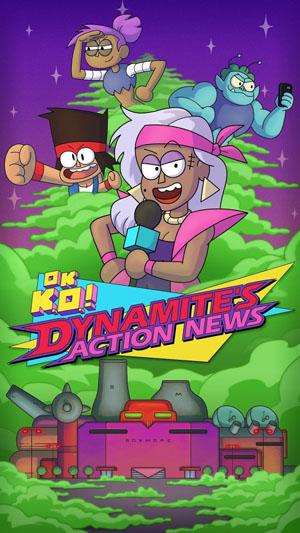 Dynamite's Action News - OK K.O.!