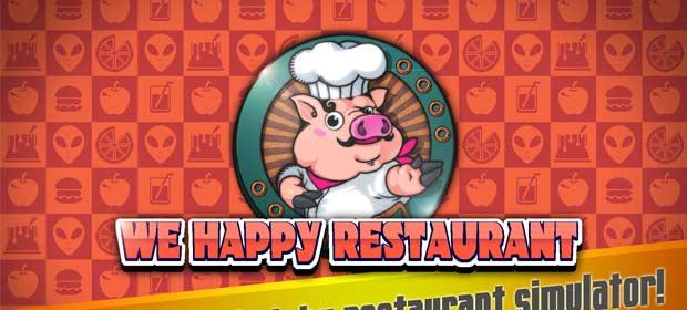 We Happy Restaurant (Unreleased)