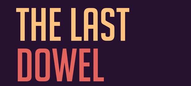 The Last Dowel