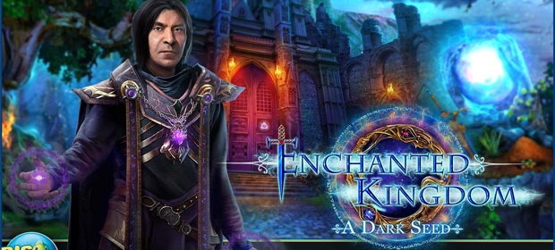 Hidden Objects - Enchanted Kingdom: A Dark Seed