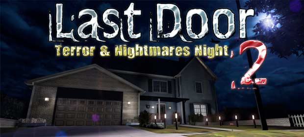 Last Door 2: Terror & Nightmares Night