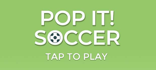 Pop it! Soccer