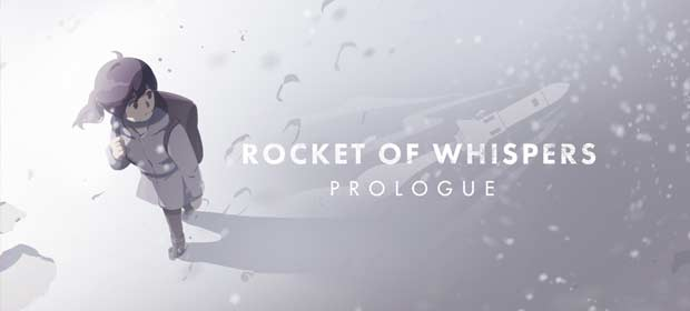 Rocket of Whispers: Prologue (Unreleased)